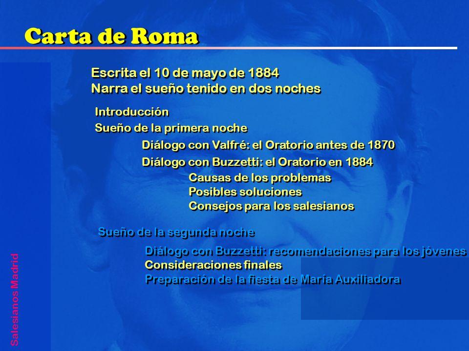 Escrita el 10 de mayo de 1884 Narra el sueño tenido en dos noches Escrita el 10 de mayo de 1884 Narra el sueño tenido en dos noches Carta de Roma Sale