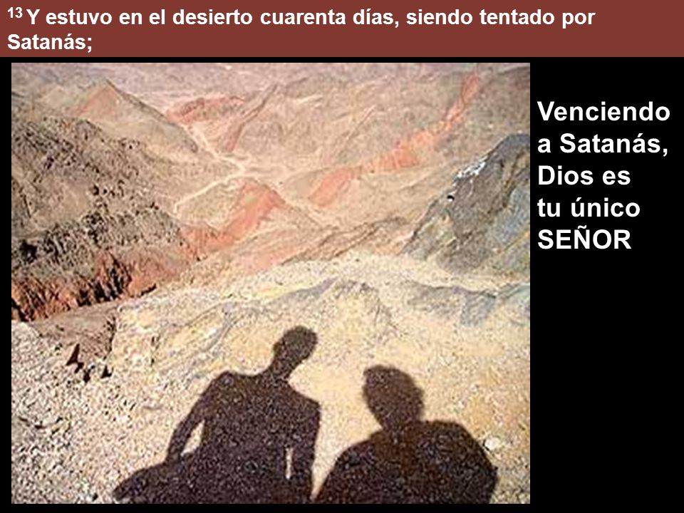 Mc 1:12-15 12 Enseguida el Espíritu le impulsó a ir al desierto.