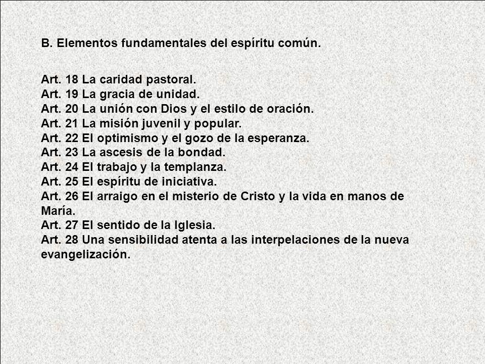 B.Elementos fundamentales del espíritu común. Art.