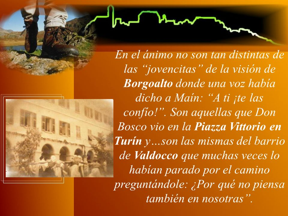 El 29 de marzo de 1876, la de Turín es una de las primeras migraciones del Instituto de las Hijas de María Auxiliadora nacido en 1872.