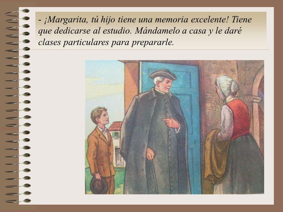 - ¡Margarita, tú hijo tiene una memoria excelente.