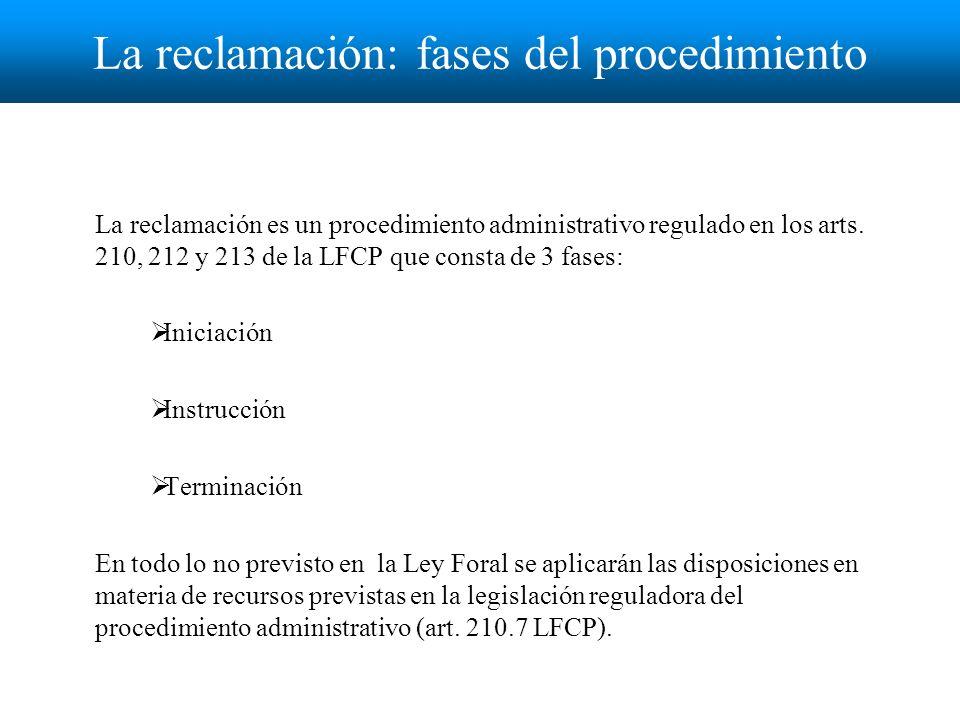 La reclamación: fases del procedimiento La reclamación es un procedimiento administrativo regulado en los arts.