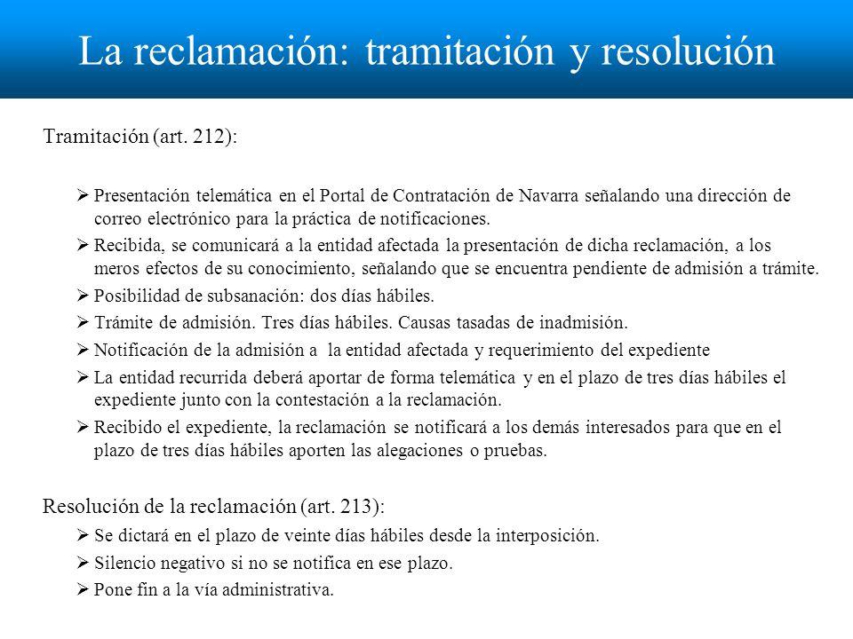 La reclamación: tramitación y resolución Tramitación (art.