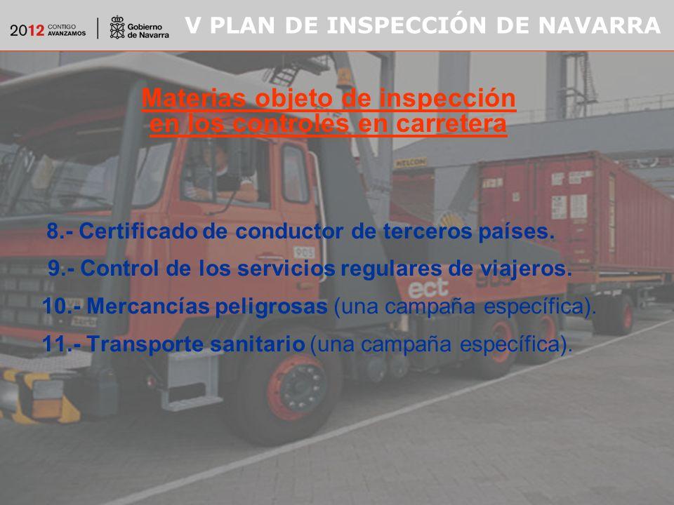 V PLAN DE INSPECCIÓN DE NAVARRA 8.- Certificado de conductor de terceros países.