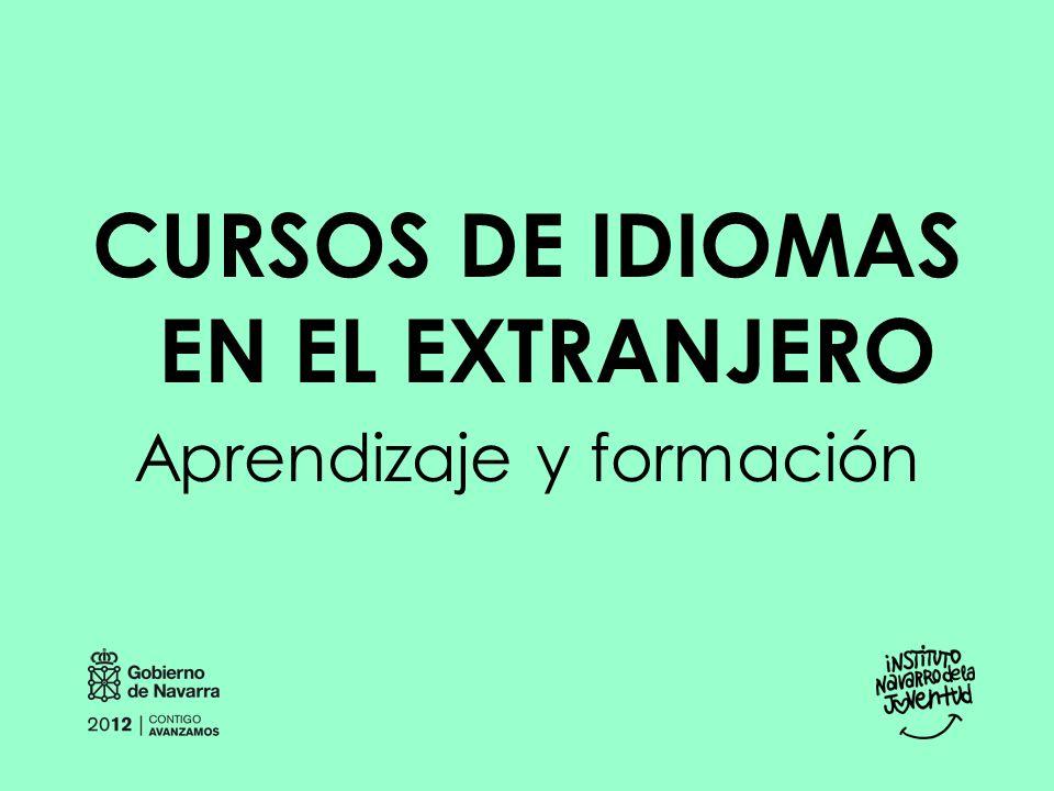 CURSOS DE IDIOMAS EN EL EXTRANJERO Aprendizaje y formación