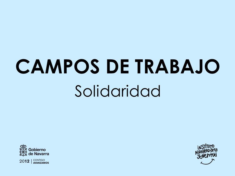 CAMPOS DE TRABAJO Solidaridad
