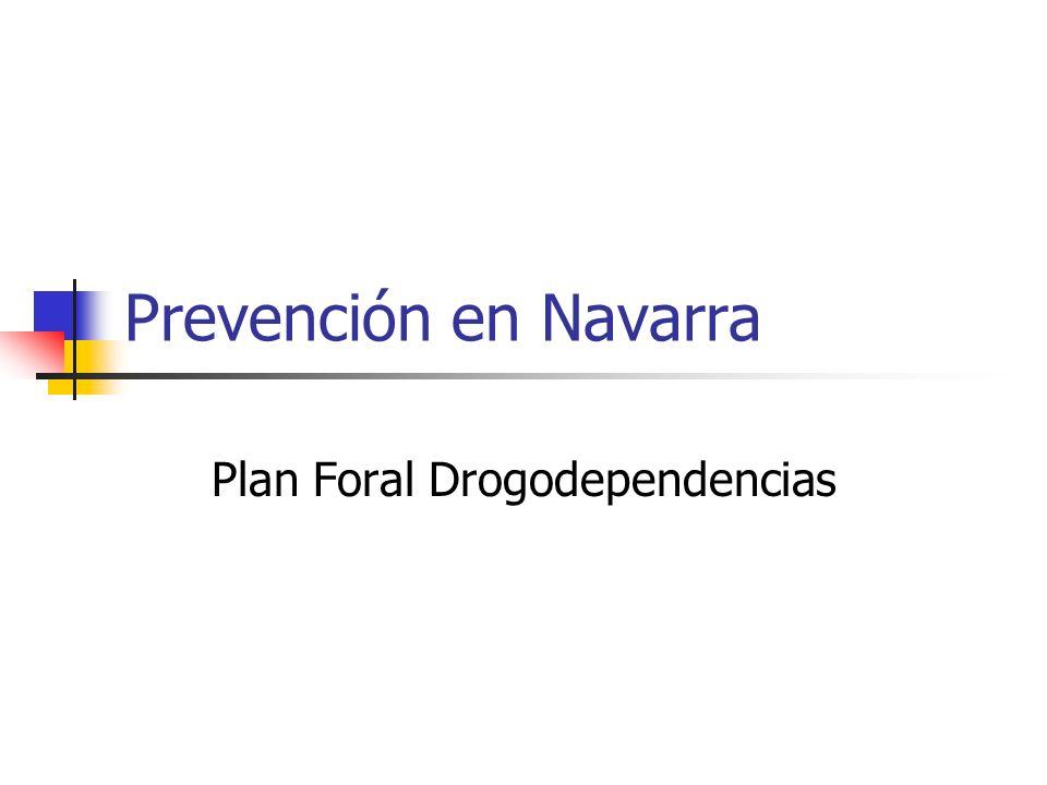 Prevención en Navarra Plan Foral de Drogodependencias forma parte del Departamento de Salud y trabaja en coordinación: Departamentos (Educación, Bienestar Social, Atención Primaria de Salud Juventud, Interior…) Asociaciones (23) Profesionales y Municipios (163) Responsabilidad en reducción de la demanda de drogas La mayor parte de las actividades de prevención están basadas en procesos educativos