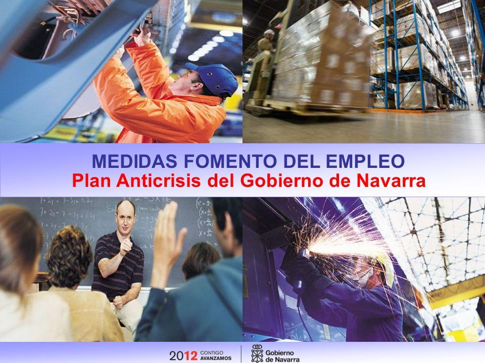 MEDIDAS FOMENTO DEL EMPLEO Plan Anticrisis del Gobierno de Navarra