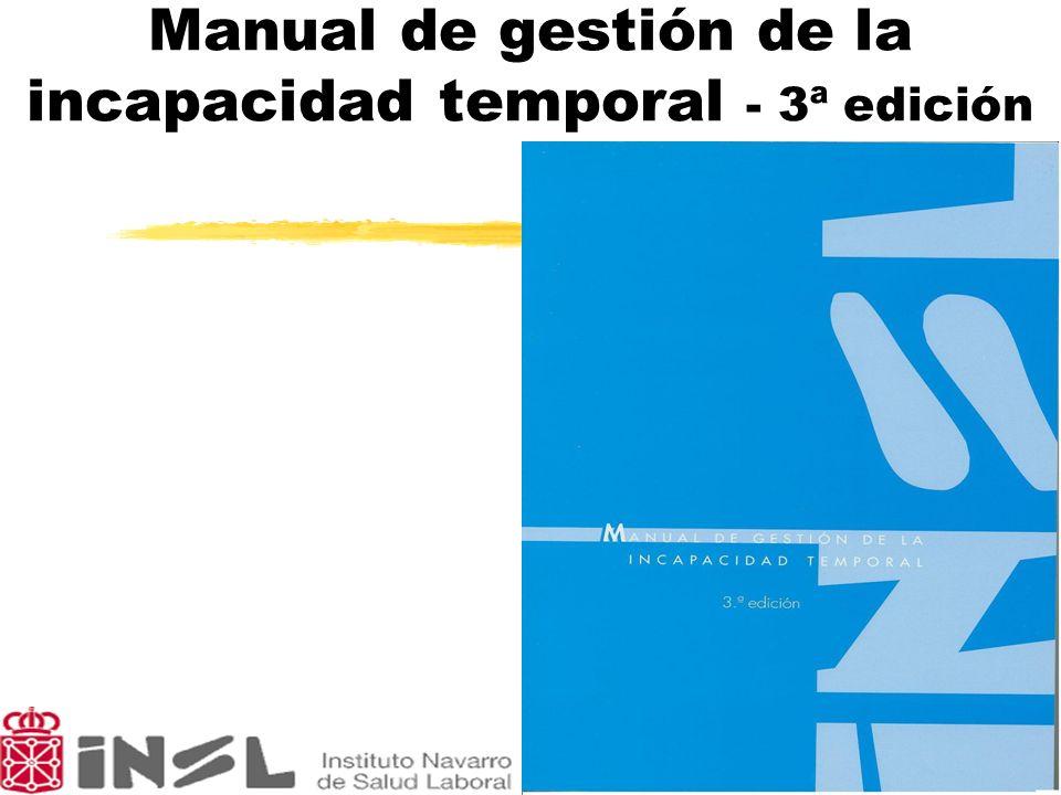 Manual de gestión de la incapacidad temporal - 3ª edición