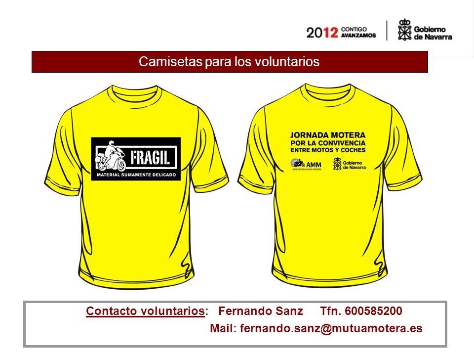 Camisetas para los voluntarios Contacto voluntarios: Fernando Sanz Tfn.