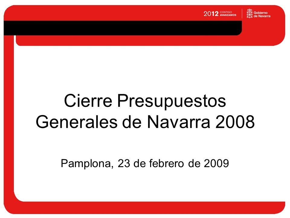 Cierre Presupuestos Generales de Navarra 2008 Pamplona, 23 de febrero de 2009