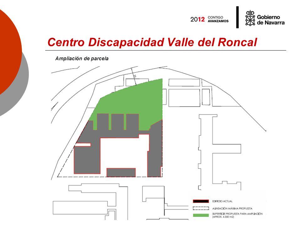 Centro Discapacidad Valle del Roncal Ampliación de parcela