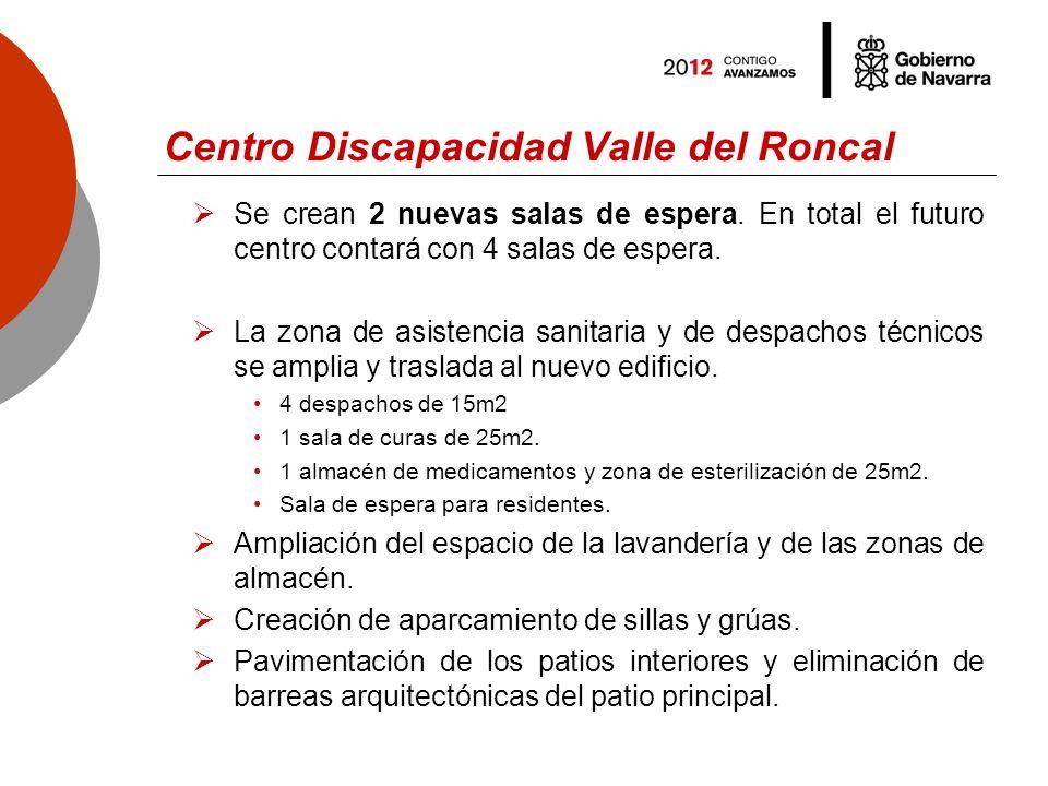 Centro Discapacidad Valle del Roncal Se crean 2 nuevas salas de espera.
