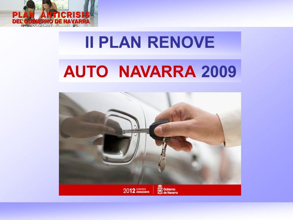 I PLAN RENOVE AUTO NAVARRA ´09 -Primer plan autonómico de ayudas directas al sector en España.