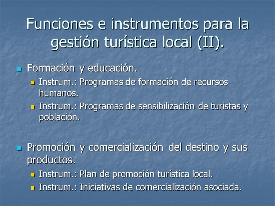 Funciones e instrumentos para la gestión turística local (II). Formación y educación. Formación y educación. Instrum.: Programas de formación de recur