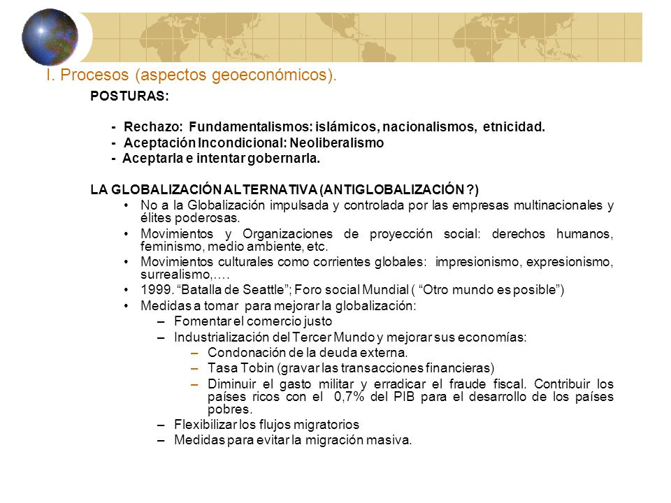 I.Procesos (aspectos geoeconómicos). ORIGEN A) Antecedentes.
