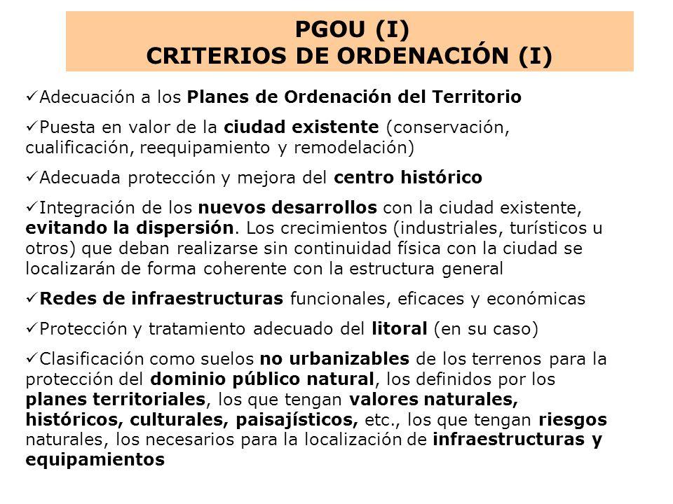Adecuación a los Planes de Ordenación del Territorio Puesta en valor de la ciudad existente (conservación, cualificación, reequipamiento y remodelació