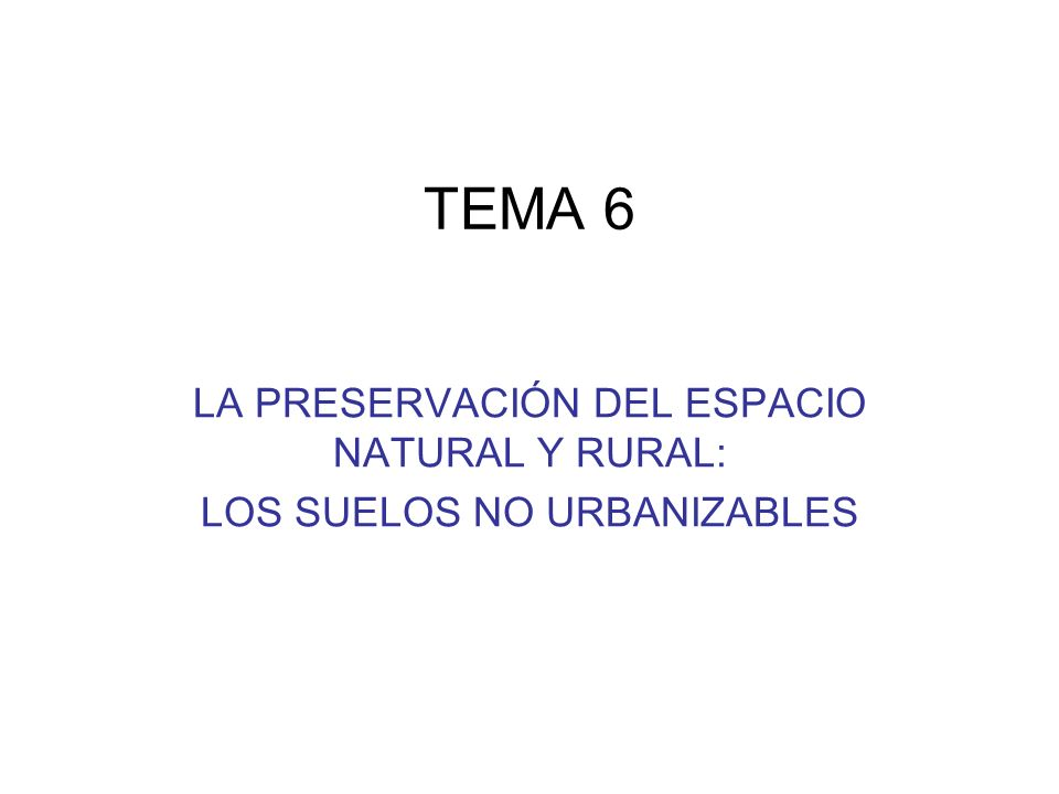 LA NO CIUDAD (I) El Plan General de Ordenación Urbanística contempla el territorio desde la perspectiva –de lo que es ciudad (A) –de lo que puede serlo en el corto/medio plazo (B) –y el resto (C) En función de ello clasifica todo el suelo del término municipal en tres clases: –A: Suelo Urbano –B: Suelo Urbanizable –C: Suelo Rústico/Suelo No Urbanizable