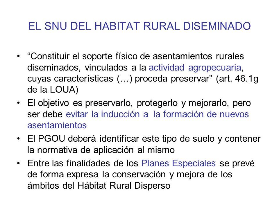 EL SNU DE CARÁCTER RURAL O NATURAL Los que tengan valor (actual o potencial) agrícola, ganadero, forestal, cinegético o análogo.