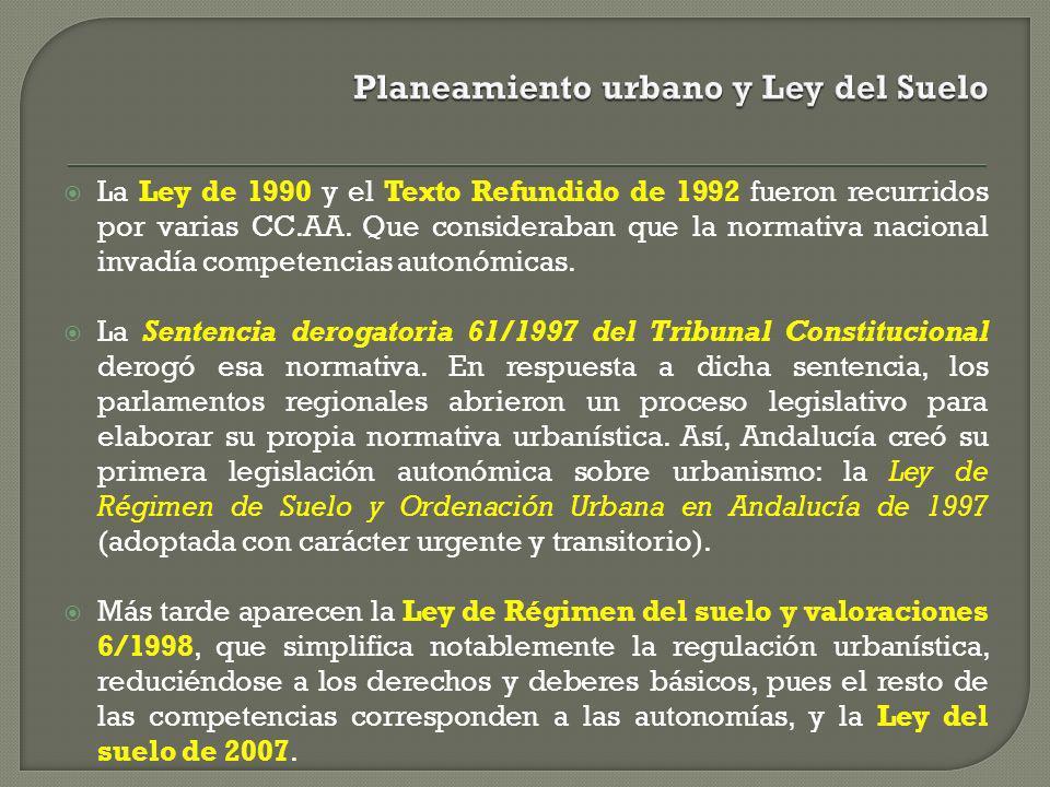 La Ley de 1990 y el Texto Refundido de 1992 fueron recurridos por varias CC.AA. Que consideraban que la normativa nacional invadía competencias autonó