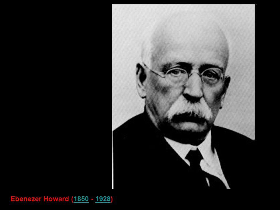 Ebenezer Howard (1850 - 1928)18501928