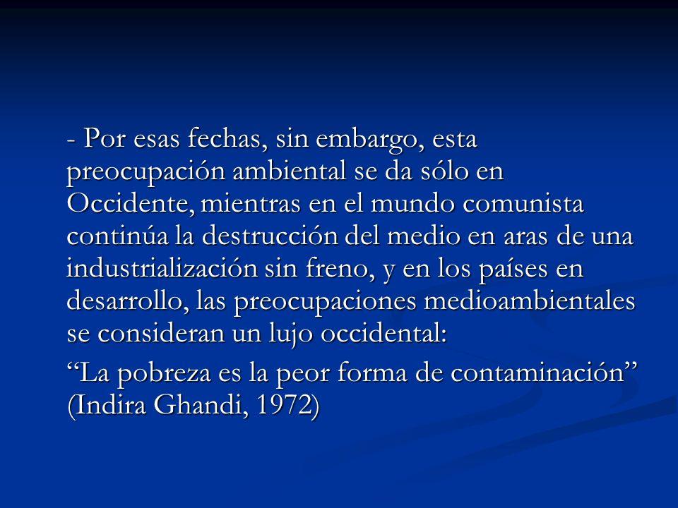 El decenio de los 70: la creacicón del ambientalismo actual En primer lugar, citar a principios de los 70 el Informe elaborado por el Club de Roma, que se publicó con el título Los límites del crecimiento (Meadows y Meadows, 1972).