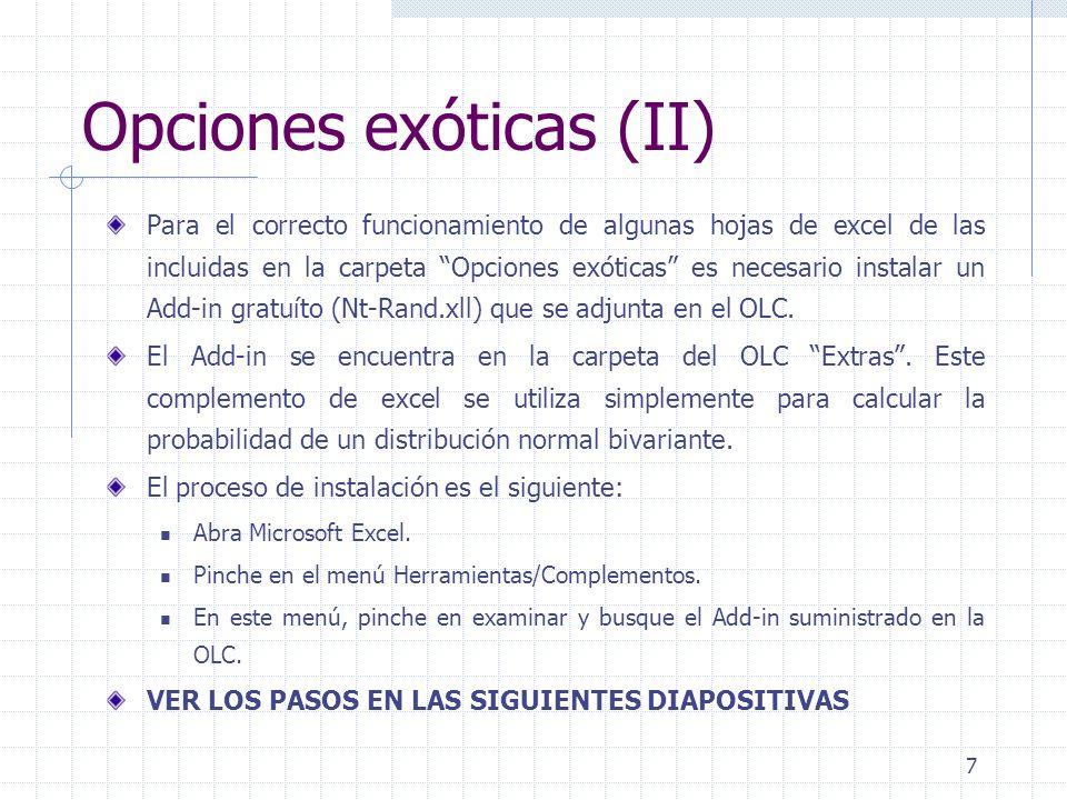 8 Opciones exóticas (III) Paso 1: haga clic en herramientas/Complementos