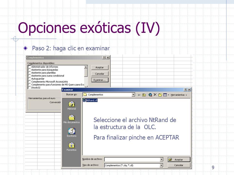 10 Opciones exóticas (V) Cuando abra Excel, aparecerá la siguiente ventana: En Add-in estará bien instalado