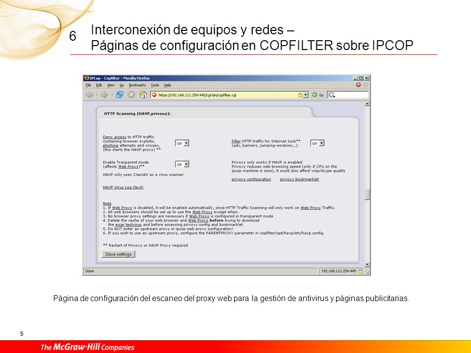 Interconexión de equipos y redes – Páginas de configuración en COPFILTER sobre IPCOP 4 6 De manera similar en esta página se configura el servicio de escaneo de correo para el servicio SMTP utilizado para el envío de correo electrónico.