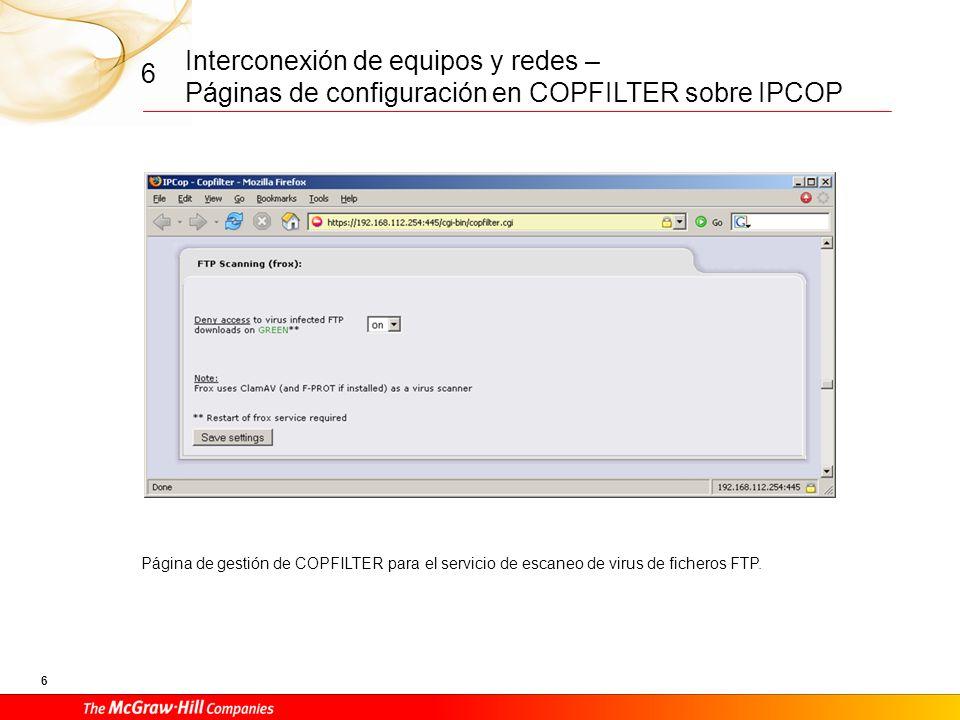 Interconexión de equipos y redes – Páginas de configuración en COPFILTER sobre IPCOP 5 6 Página de configuración del escaneo del proxy web para la gestión de antivirus y páginas publicitarias.