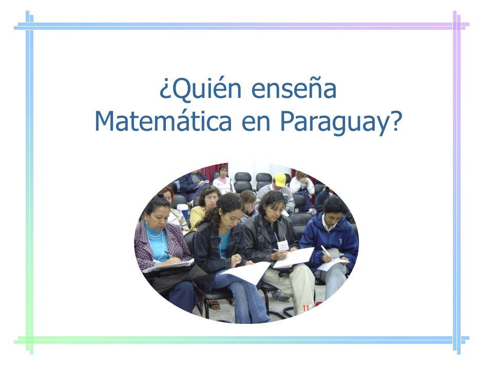 ¿Quién enseña Matemática en Paraguay