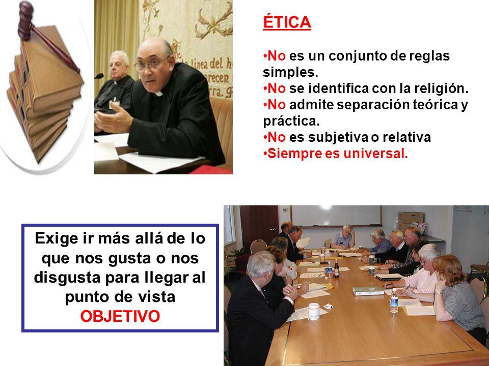 ÉTICA No es un conjunto de reglas simples. No se identifica con la religión. No admite separación teórica y práctica. No es subjetiva o relativa Siemp