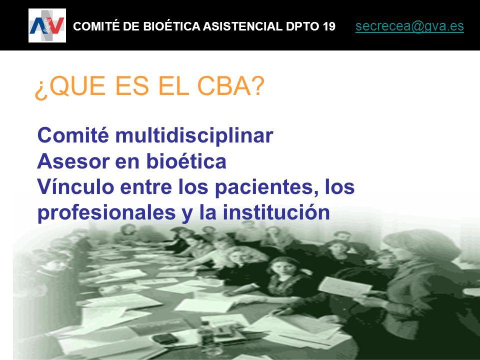 Comité multidisciplinar Asesor en bioética Vínculo entre los pacientes, los profesionales y la institución COMITÉ DE BIOÉTICA ASISTENCIAL DPTO 19 secr