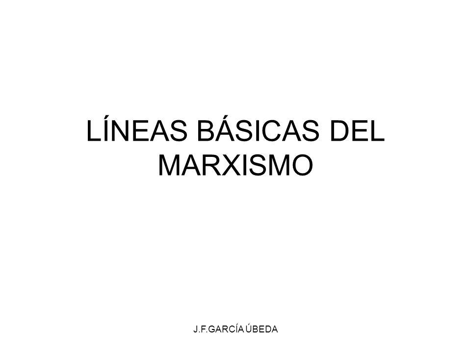 J.F.GARCÍA ÚBEDA LÍNEAS BÁSICAS DEL MARXISMO