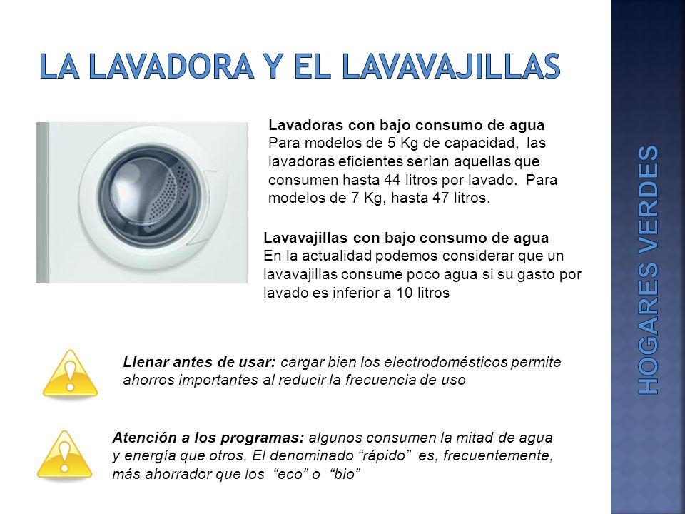 Lavavajillas con bajo consumo de agua En la actualidad podemos considerar que un lavavajillas consume poco agua si su gasto por lavado es inferior a 1
