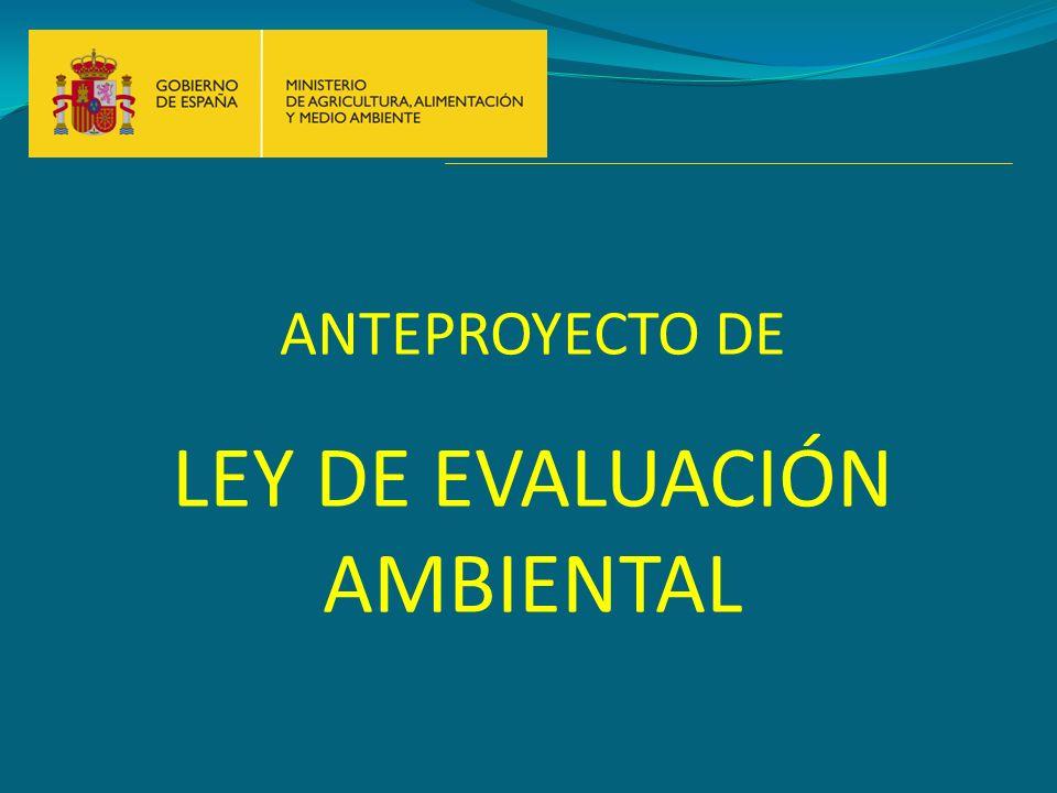 ANTEPROYECTO DE LEY DE EVALUACIÓN AMBIENTAL