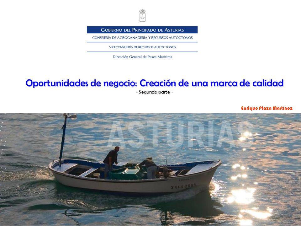 Oportunidades de negocio: Creación de una marca de calidad - Segunda parte - Enrique Plaza Martínez