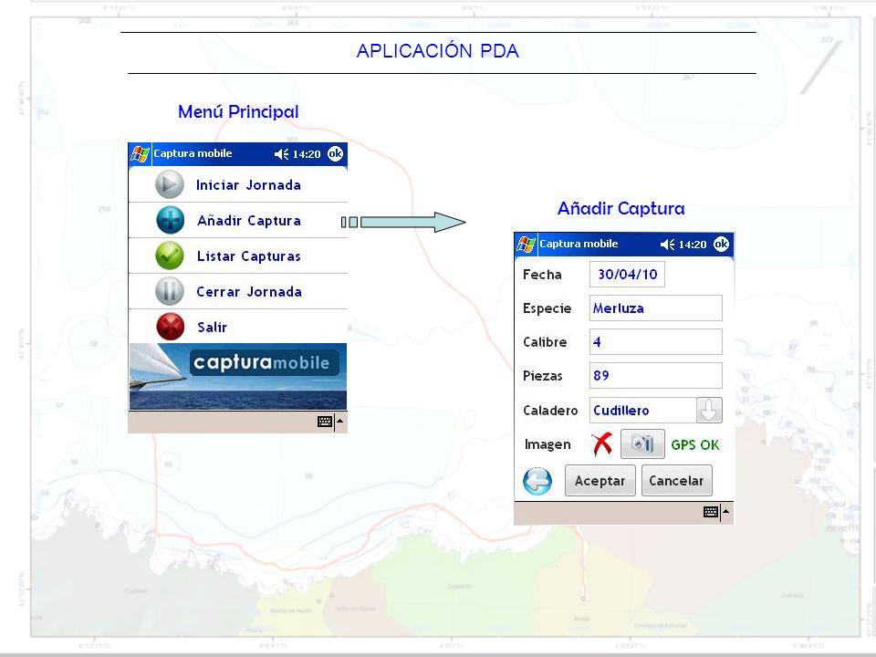 Barco APLICACIÓN PDA Menú Principal Añadir Captura