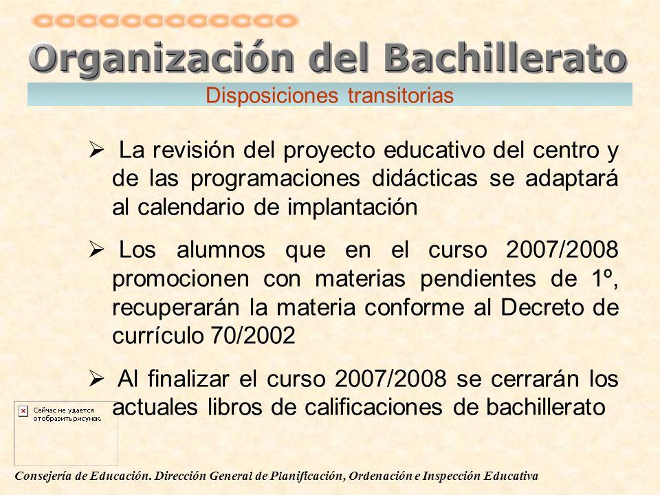 Consejería de Educación. Dirección General de Planificación, Ordenación e Inspección Educativa La revisión del proyecto educativo del centro y de las