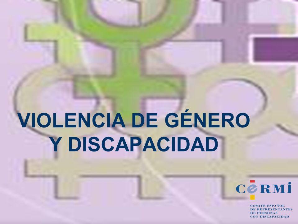 INDICE 1.SITUACIÓN ACTUAL DE LAS MUJERES CON DISCAPACIDAD 2.VIOLENCIA DE GÉNERO EN MUJERES CON DISCAPACIDAD 3.PARTICIPACIÓN EN EL DESARROLLO LEY INTEGRAL CONTRA LA VIOLENCIA DE GÉNERO 4.PARTICIPACIÓN EN EL OBSERVATORIO ESTATAL DE VIOLENCIA SOBRE LA MUJER