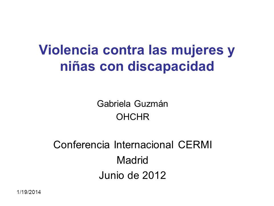 Contenido 1.Estudio sobre violencia contra las mujeres y discapacidad, elaborado por la Oficina del Alto Comisionado de la ONU para los Derechos Humanos.