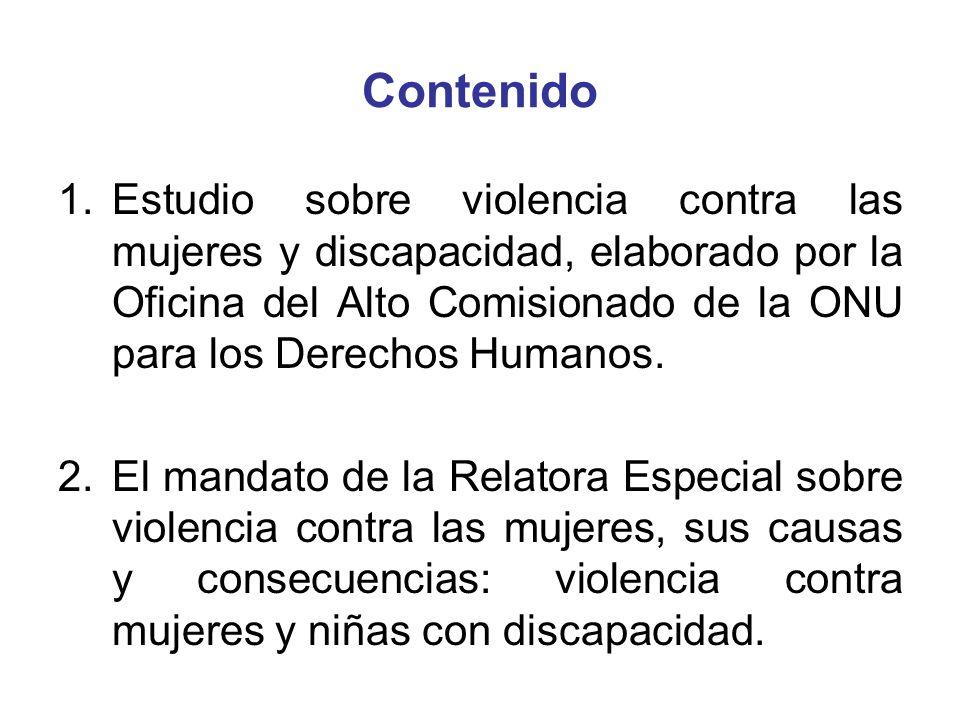 Metodología Resolución 1711 del Consejo de Derechos Humanos: solicita a la Oficina un estudio temático y analítico sobre la cuestión de la violencia contra las mujeres y niñas, y la discapacidad.