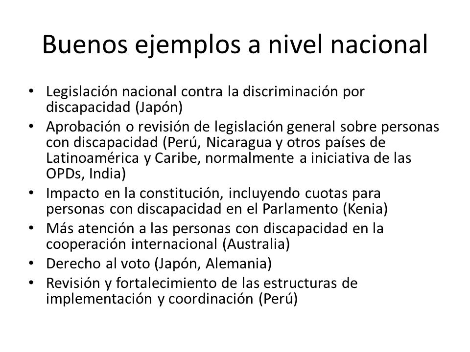 Buenos ejemplos a nivel nacional Legislación nacional contra la discriminación por discapacidad (Japón) Aprobación o revisión de legislación general s