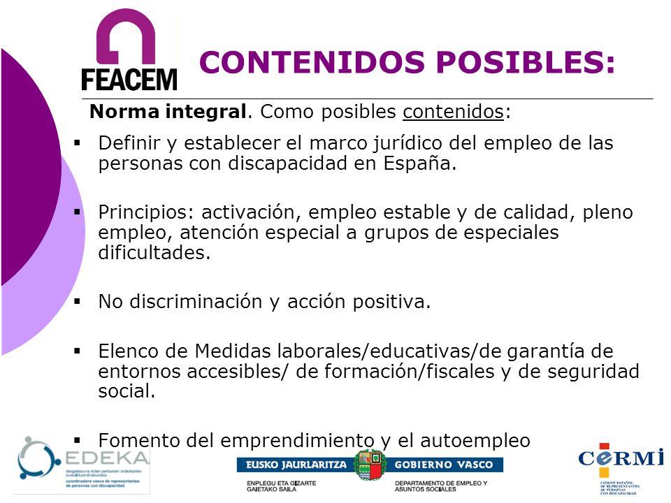 CONTENIDOS POSIBLES: Definir y establecer el marco jurídico del empleo de las personas con discapacidad en España. Principios: activación, empleo esta