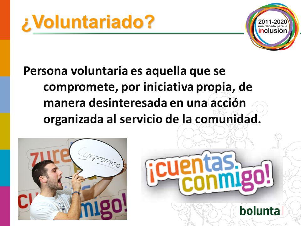 ¿Voluntariado? CIUDADANIA ACTIVA PARTICIPACION SOCIAL imprescindible - insustituible