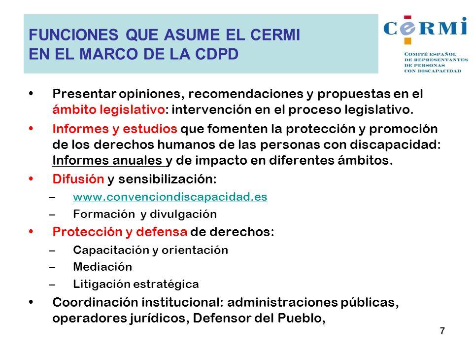 Presentar opiniones, recomendaciones y propuestas en el ámbito legislativo: intervención en el proceso legislativo. Informes y estudios que fomenten l
