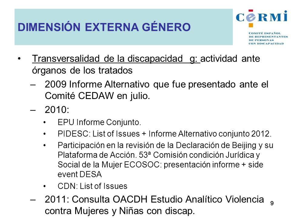 Transversalidad de la discapacidad g: actividad ante órganos de los tratados –2009 Informe Alternativo que fue presentado ante el Comité CEDAW en juli