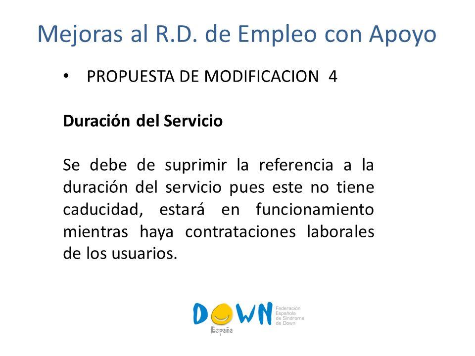 PROPUESTA DE MODIFICACION 4 Duración del Servicio Se debe de suprimir la referencia a la duración del servicio pues este no tiene caducidad, estará en funcionamiento mientras haya contrataciones laborales de los usuarios.