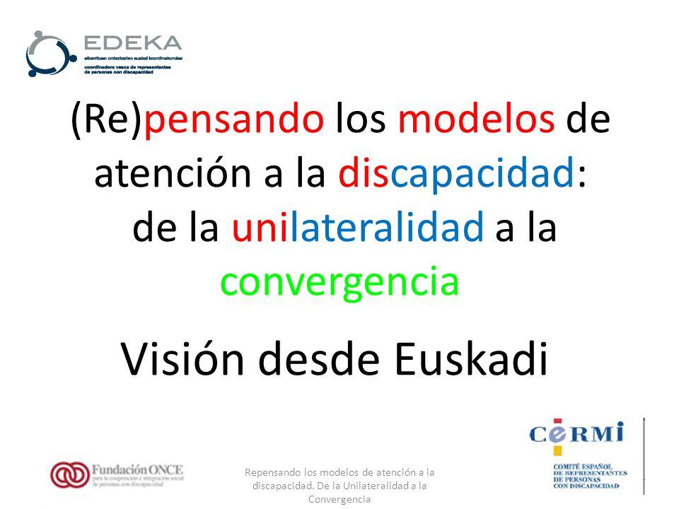 Repensando los modelos de atención a la discapacidad.