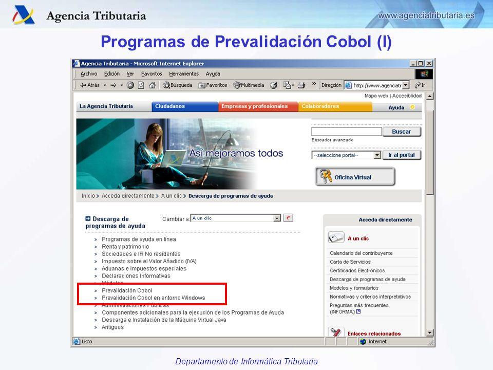 Departamento de Informática Tributaria Programas de Prevalidación Cobol (I)